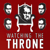 Watching the Throne