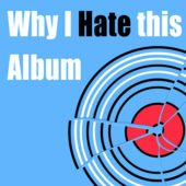 Why I Hate This Album logo