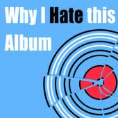 Why I Hate This Album logo